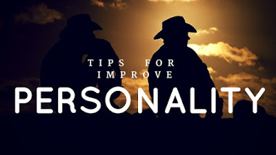 Tips for improve personality