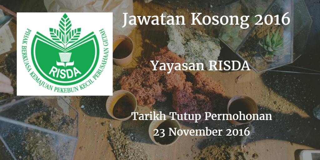 Jawatan Kosong Yayasan RISDA 23 November 2016