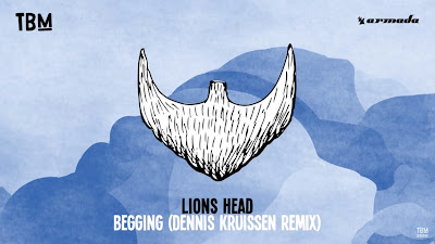 Lions Head - Begging ( Dennis Kruissen Remix ) The Bearded Man