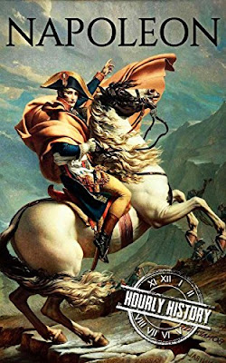 Review: Napoleon: A Life From Beginning To End by Henry Freeman (Hourly History)