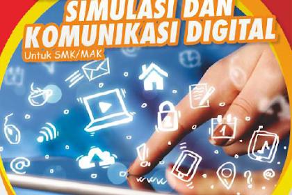 Download Bahan Ajar Simulasi dan Komunikasi Digital (SIMKOMDIG) SMK/MAK (Bagian 1)