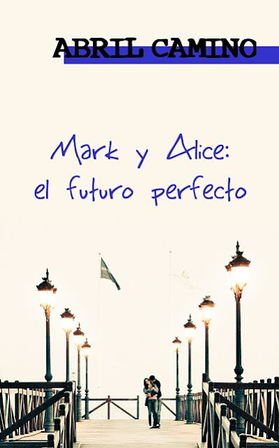 Mark y Alice: el futuro perfecto