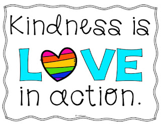 Kindness is LOVE in action.