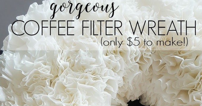 Make a Coffee Filter Wreath for $5! | DIY beautify