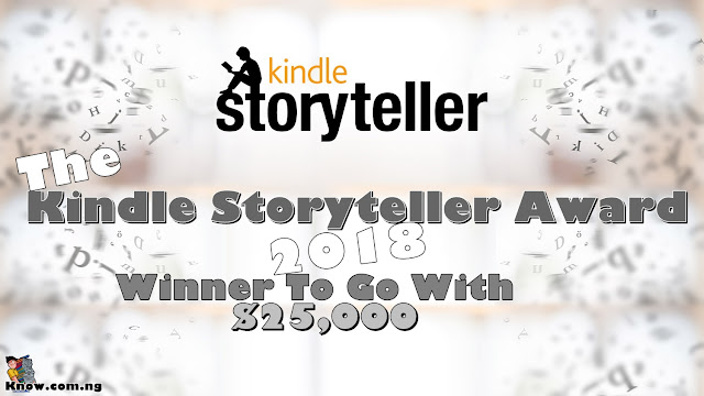 The Kindle Storyteller Award 2018 | Winner To Go With $25,000