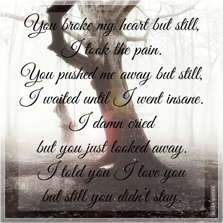you broke my heart quotes - photo #36