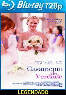 Assistir Casamento de Verdade Legendado (2016)