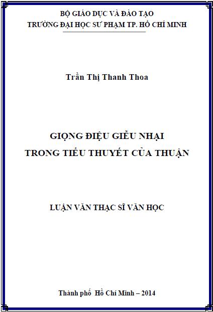 Giọng điệu giễu nhại trong tiểu thuyết của Thuận