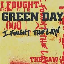 Green Day I Fought The Law Lyrics