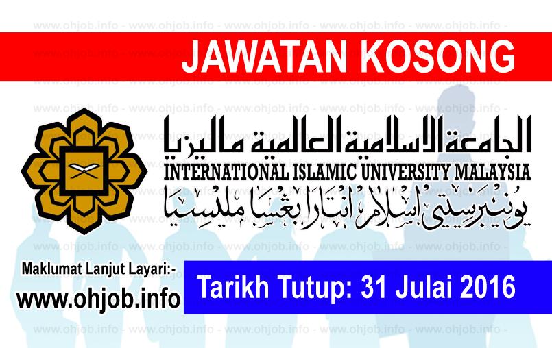 Jawatan Kerja Kosong Universiti Islam Antarabangsa Malaysia (UIAM) logo www.ohjob.info julai 2016