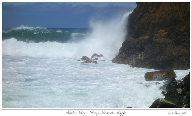 Keokea Bay:  Giving It to the Cliffs