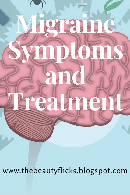 Migraine Symptoms and Treatment