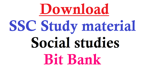 SSC Study material Social Studies Bit Bank| SSC Study Material Social Bit Bank- Download | 10th Class Study Material Social Studies Bit Bank | SSC March Public Examination Study Material Download | Efficient |Study Material for SSC/10th March Public Examination | ssc-study-material-social-bit-bank-download | Readymade Study Material for SSC Students to Score Good Marks in Public Examinations/2017/01/Xth-ssc-public-examination-study-material-social-studies-bitbank-download.html