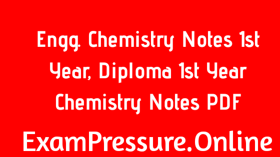 Engg. Chemistry Notes 1st Year, Diploma 1st Year Chemistry Notes PDF, Engineering Chemistry 1st Year Spectroscopy Notes PDF