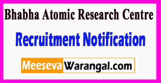 ARC Bhabha Atomic Research Centre Recruitment Notification 2017