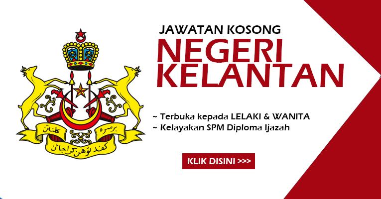 Jawatan Kosong Terbaru di Negeri Kelantan