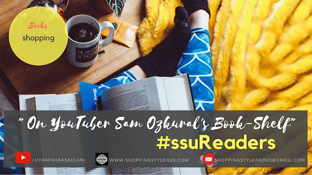 Shopping, Style and Us: India's Best Shopping and Self-help Blog - #ssuReaders | 7 Health, Diet and Lifestyle Books on YouTuber Sam Ozkural's Book-Shelf (BUY and READ)
