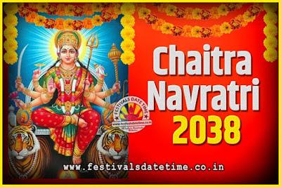 2038 Chaitra Navratri Pooja Date and Time, 2038 Navratri Calendar