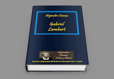 Gabriel Lambert Alejandro Dumas
