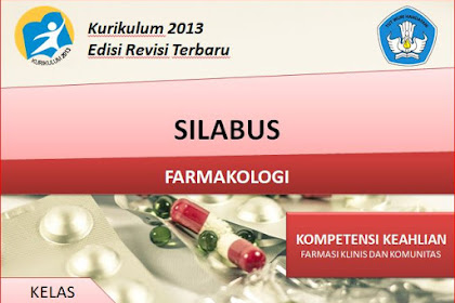 Silabus Farmakologi Kelas XII SMK/MAK Kurikulum 2013 Revisi 2018