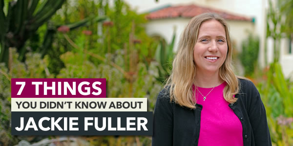 7 Things You Didn't Know About Jackie Fuller