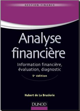 Livre : Analyse financière - Information financière, évaluation, diagnostic - Gratuitement