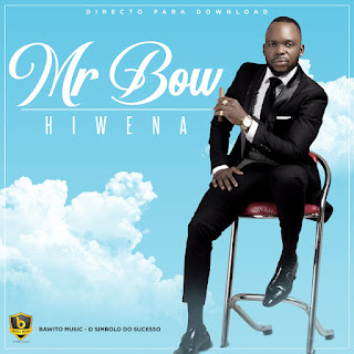 Mr. Bow - Hiwena
