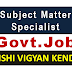 Subject Matter Specialists (T6) Recruitment in Krishi Vigyan Kendra
