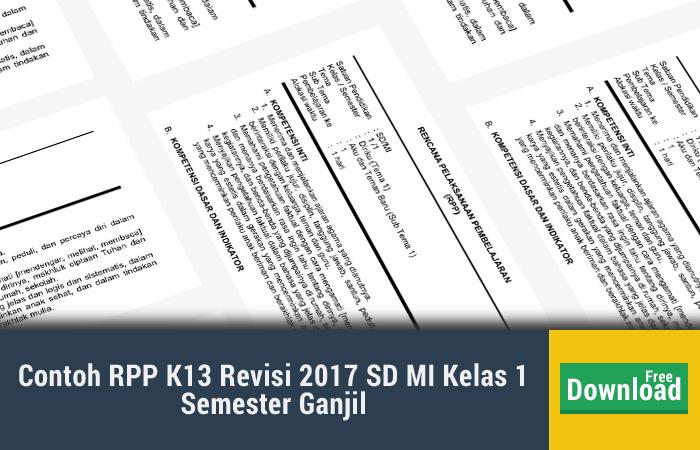 Contoh RPP K13 Revisi 2017 SD MI Kelas 1 Semester Ganjil