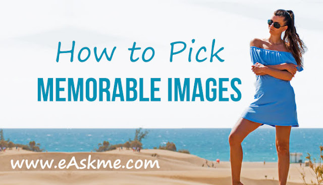 How to Pick Memorable Images for Your Content: eAskme