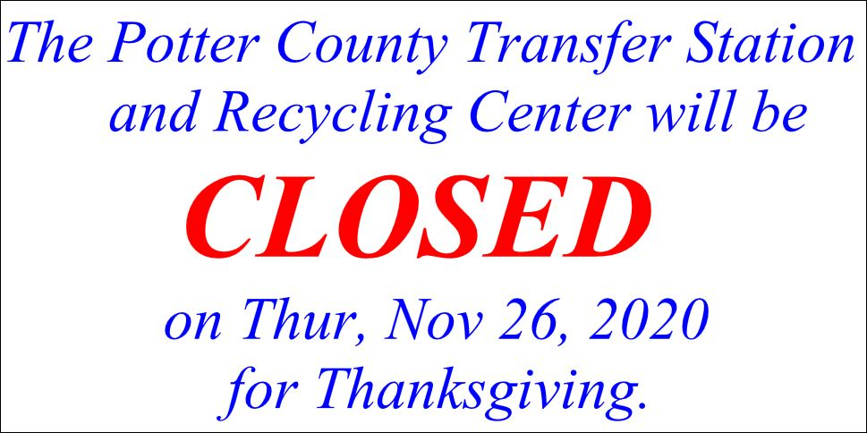 Potter County Transfer Station Closed For Thanksgiving