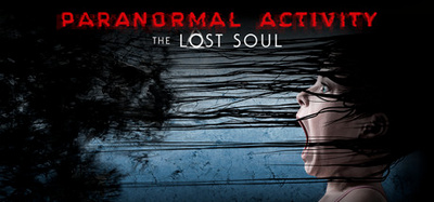 Paranormal Activity The Lost Soul-PLAZA