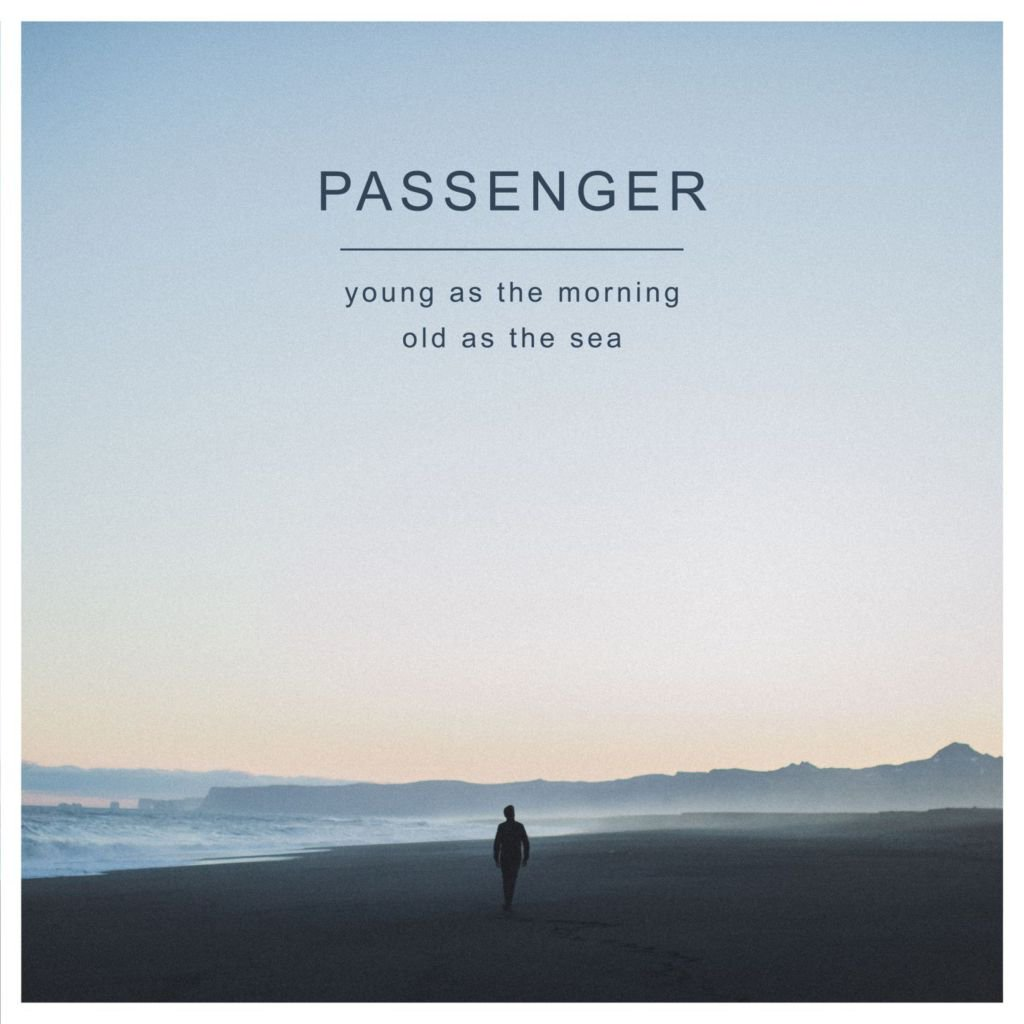Young as the Morning Old As The Sea - Passenger - portada disco