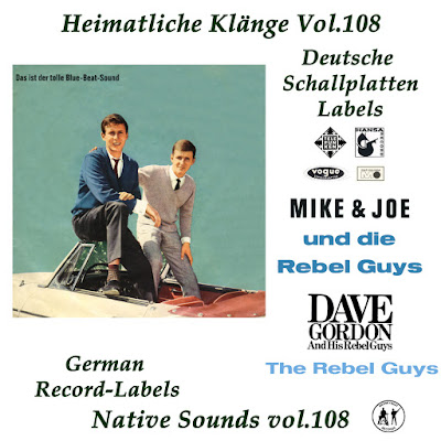 Heimatliche Klaenge Vol.108 - Dave Gordon;Mike & Joe (plus Rebel Guys)