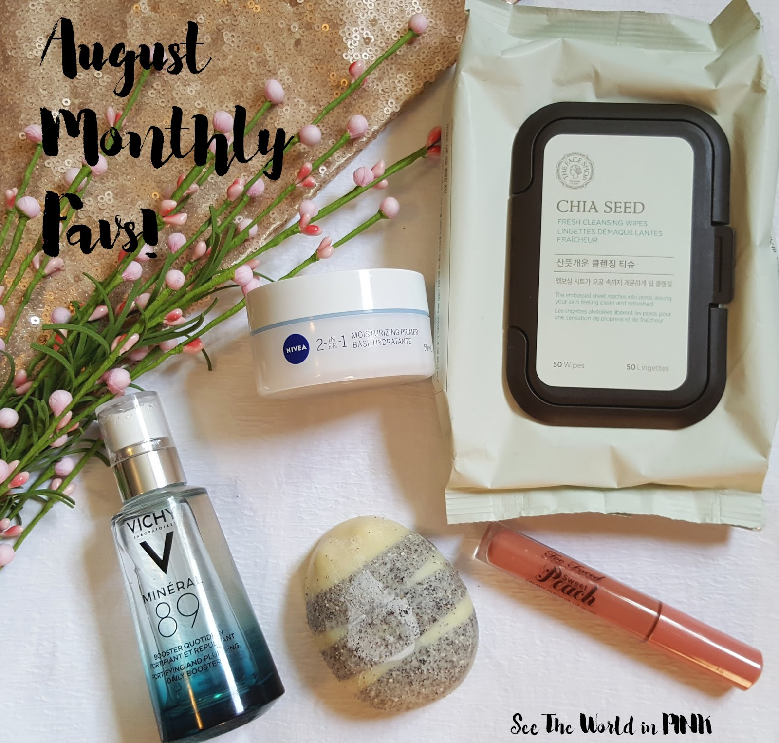 August 2017 - Monthly Favorites! | See the World in PINK