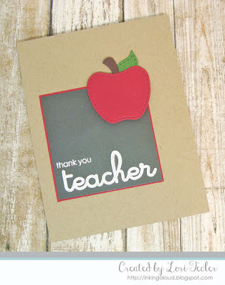 Thank You Teacher card-designed by Lori Tecler/Inking Aloud-stamps and dies from Lil' Inker Designs