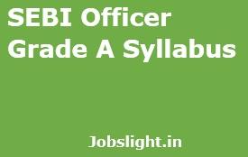 SEBI Officer Grade A Syllabus 2017