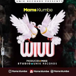 Download Audio | Mams Kiumbe - Wivu