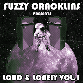 Fuzzy Cracklins Presents Loud & Lonely vol. 1