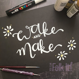 Wake and make - enjoy the creative way of life #quote