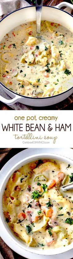 One Pot Creamy White Bean and Ham, Tortellini Soup #SOUP #MAINCOURSE #LUNCH #DINNER #EASY