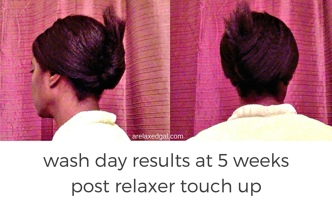 Relaxed Hair Wash Day: 5 Weeks Post Relaxer Touch Up | arelaxedgal.com