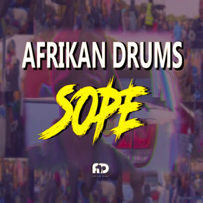 Afrikan Drums - Sope (Original mix) 2018