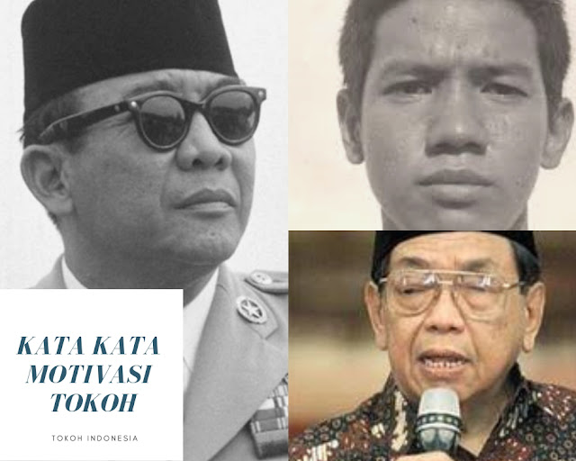 Kata Kata Motivasi Tokoh Indonesia