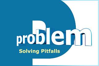"The New Book ""100 Digital Pitfalls"" Introduction Chapter Five: Problem-Solving Pitfalls"