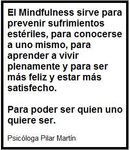 Frase sobre Mindfulness de Pilar Martín