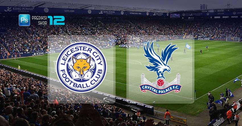 Prediksi Leicester City vs Crystal Palace