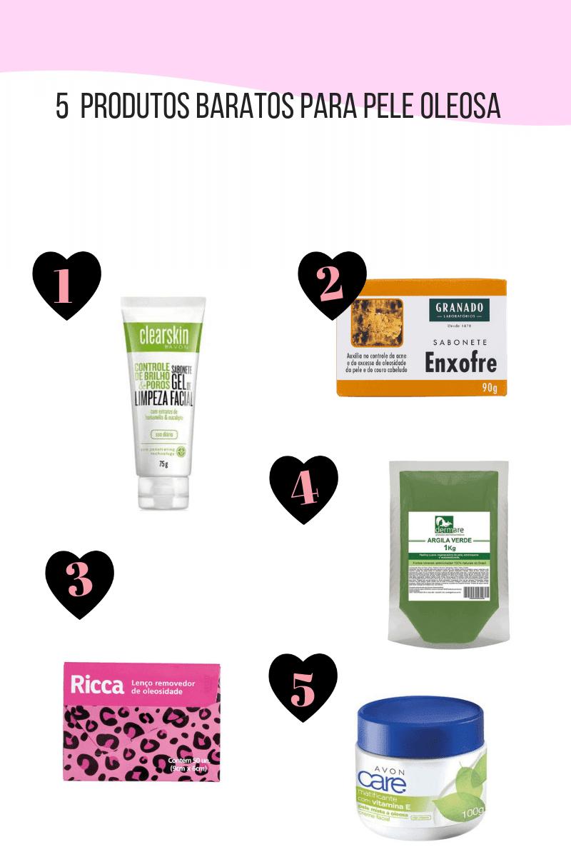5 produtos baratos para pele oleosa