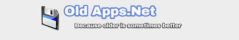 Old Apps. Because Older Is Sometimes Better!