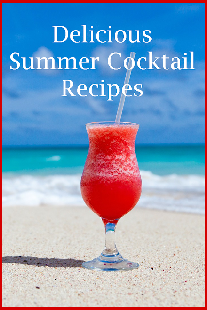 Delicious cocktails to make your summer a very delicious and happy one!
